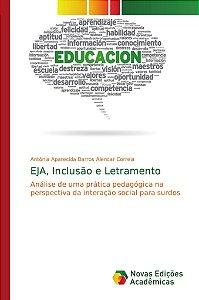 EJA; Inclusão e Letramento