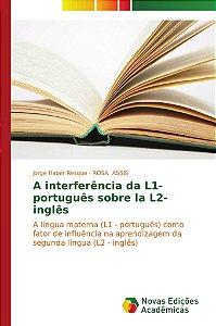 A interferência da L1- português sobre la L2- inglês