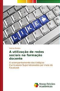 A utilização de redes sociais na formação docente