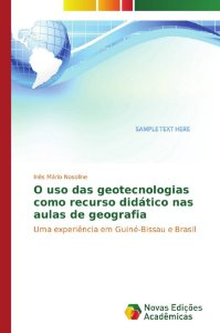 O uso das geotecnologias como recurso didático nas aulas de
