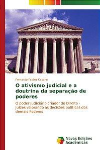 O ativismo judicial e a doutrina da separação de poderes