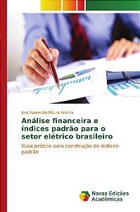 Análise financeira e índices padrão para o setor elétrico br