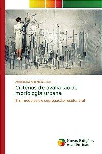 Critérios de avaliação de morfologia urbana