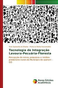 Tecnologia de Integração Lavoura-Pecuária-Floresta