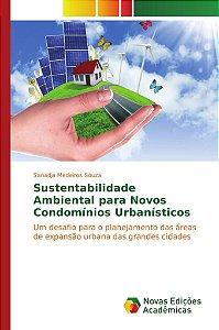 Sustentabilidade Ambiental para Novos Condomínios Urbanístic