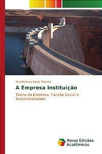 A Empresa Instituição