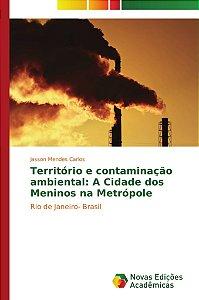 Território e contaminação ambiental: A Cidade dos Meninos na