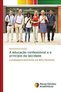 A educação confessional e o princípio da laicidade