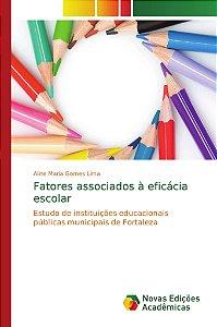 Fatores associados à eficácia escolar
