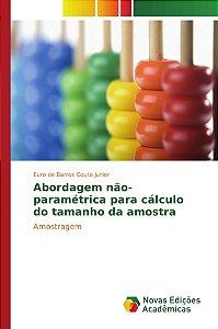 Abordagem não-paramétrica para cálculo do tamanho da amostra