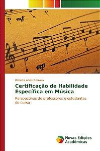 Certificação de Habilidade Específica em Música