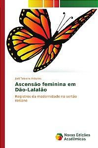 Ascensão feminina em Dão-Lalalão