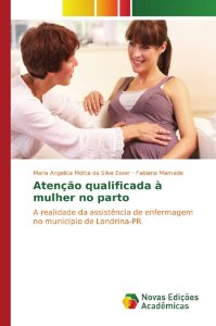 Atenção qualificada à mulher no parto