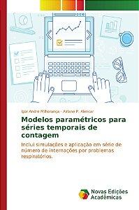 Modelos paramétricos para séries temporais de contagem