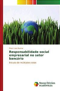 Responsabilidade social empresarial no setor bancário