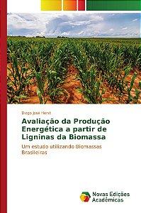 Avaliação da Produção Energética a partir de Ligninas da Bio