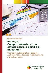 Finanças Comportamentais: Um estudo sobre o perfil do invest