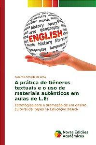 A prática de Gêneros textuais e o uso de materiais autêntico