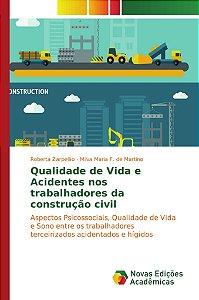 Qualidade de Vida e Acidentes nos trabalhadores da construçã