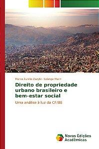 Direito de propriedade urbano brasileiro e bem-estar social