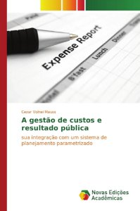 A gestão de custos e resultado pública
