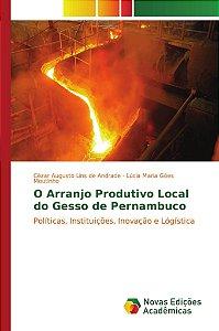 O Arranjo Produtivo Local do Gesso de Pernambuco