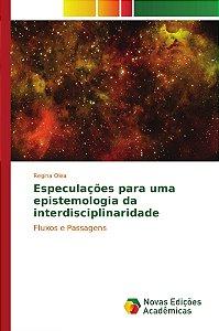 Especulações para uma epistemologia da interdisciplinaridade