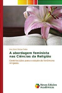 A abordagem feminista nas Ciências da Religião
