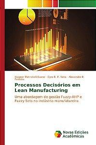 Processos Decisórios em Lean Manufacturing