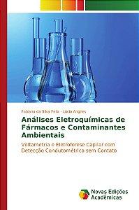 Análises Eletroquímicas de Fármacos e Contaminantes Ambienta