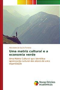 Uma matriz cultural e a economia verde