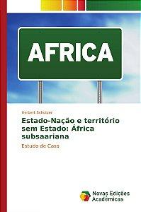 Estado-Nação e território sem Estado: África subsaariana