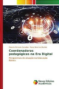Coordenadoras pedagógicas na Era Digital