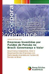 Empresas Investidas por Fundos de Pensão no Brasil: Governan