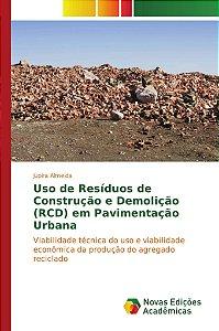 Uso de Resíduos de Construção e Demolição (RCD) em Pavimenta