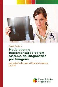 Modelagem e Implementação de um Sistema de Diagnóstico por I