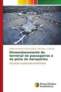Dimensionamento do terminal de passageiros e da pista de Aer