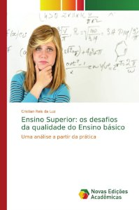 Ensino Superior: os desafios da qualidade do Ensino básico