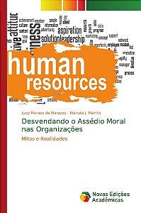 Desvendando o Assédio Moral nas Organizações