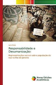 Responsabilidade e Desumanização: