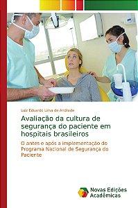 Avaliação da cultura de segurança do paciente em hospitais b