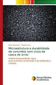 Microestrutura e durabilidade de concretos com cinza de casc