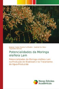 Potencialidades da Moringa oleifera Lam