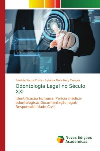 Odontologia Legal no Século XXI