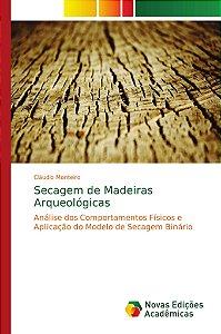 Secagem de Madeiras Arqueológicas