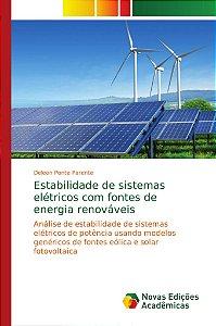 Estabilidade de sistemas elétricos com fontes de energia ren