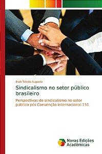 Sindicalismo no setor público brasileiro