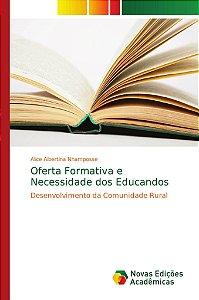 Oferta Formativa e Necessidade dos Educandos