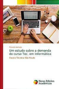 Um estudo sobre a demanda do curso Tec. em Informática