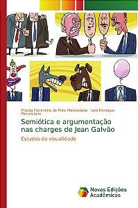 Semiótica e argumentação nas charges de Jean Galvão